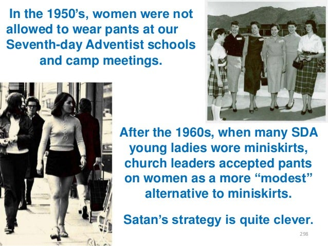 """In the 1950""""s, women were not allowed to wear pants at our Seventh-day Adventist schools and camp meetings.  After the 196..."""