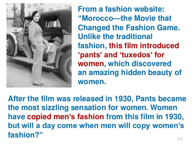 """From a fashion website: """"Morocco—the Movie that Changed the Fashion Game. Unlike the traditional fashion, this film introd..."""