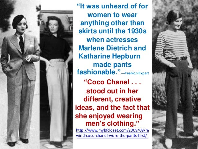 """""""It was unheard of for women to wear anything other than skirts until the 1930s when actresses Marlene Dietrich and Kathar..."""