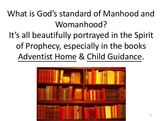 What is God's standard of Manhood and Womanhood? It's all beautifully portrayed in the Spirit of Prophecy, especially in t...