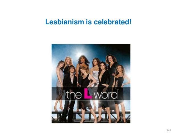 Lesbianism is celebrated!  341