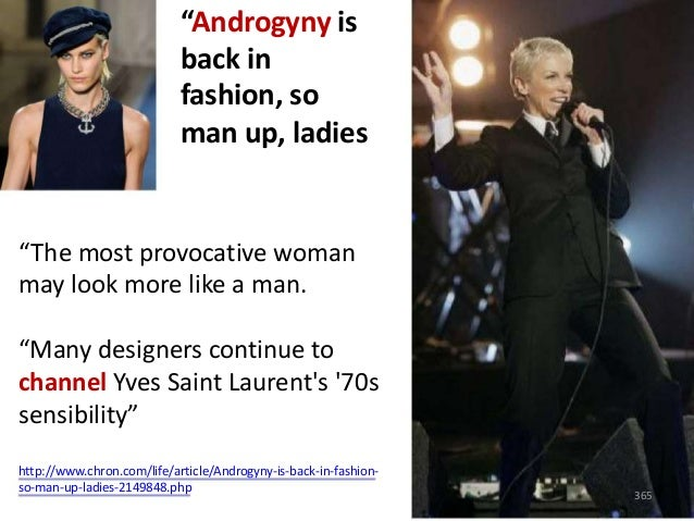 """A Look At Modern Day Androgynous Women  """"Androgynous fashion is becoming more popular as more women enter the professional..."""