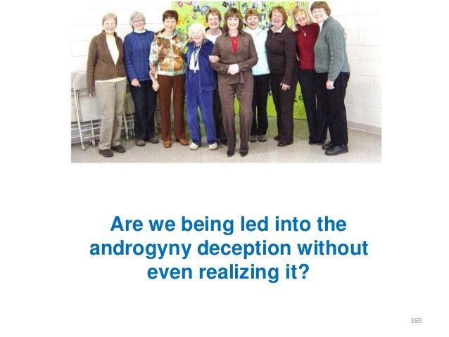 Androgyny deception