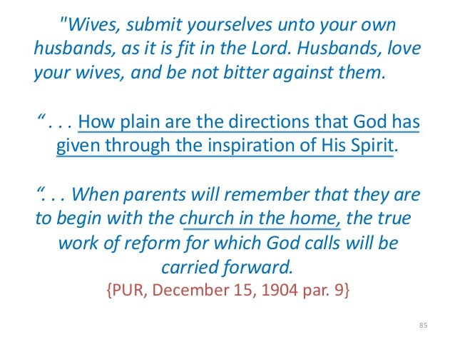 """""""Wives, submit yourselves unto your own husbands, as it is fit in the Lord. Husbands, love your wives, and be not bitter a..."""