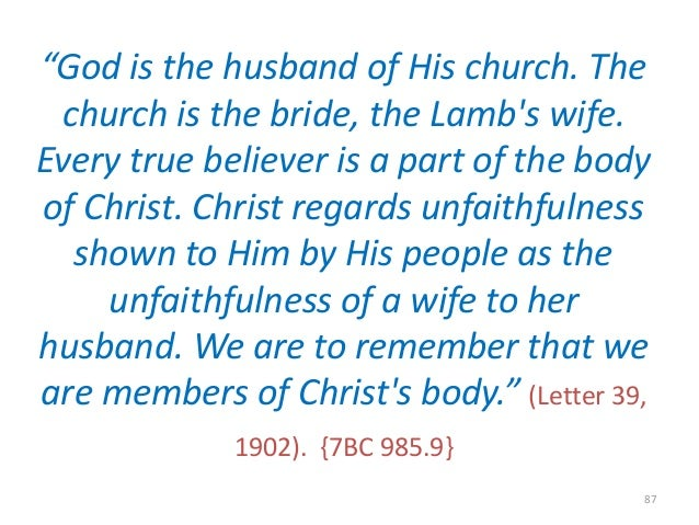 """""""God is the husband of His church. The church is the bride, the Lamb's wife. Every true believer is a part of the body of ..."""