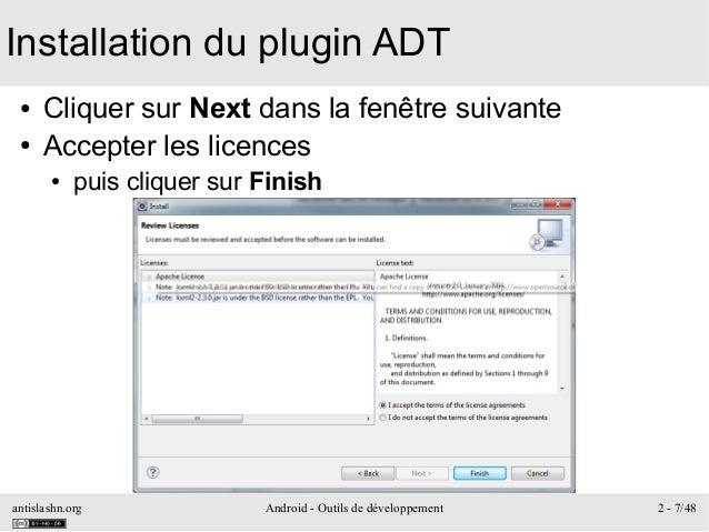 antislashn.org Android - Outils de développement 2 - 7/48 Installation du plugin ADT ● Cliquer sur Next dans la fenêtre su...