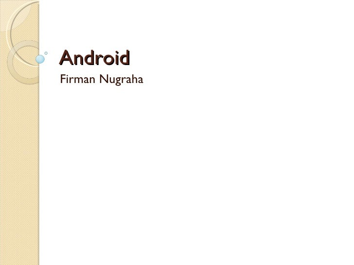 Android Firman Nugraha