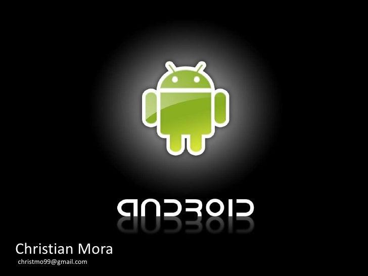 Christian Mora<br />christmo99@gmail.com<br />