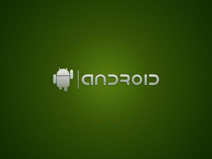 • Paradigma mobile• Plataforma de desenvolvimento• Objetivos finais