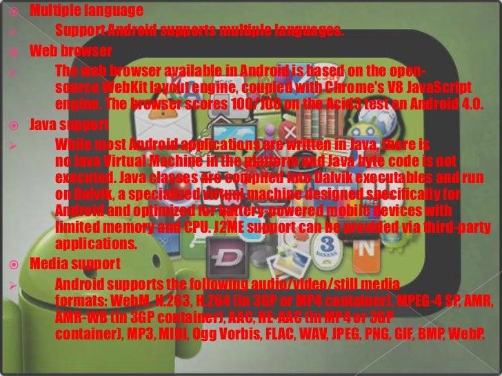  Streaming media support     RTP/RTSP streaming (3GPP PSS, ISMA), HTML progressive      download (HTML5 <video> tag). Ad...