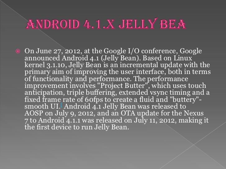    Android consists of a kernel based on the Linux kernel    2.6 and Linux Kernel 3.x (Android 4.0 onwards),    with midd...
