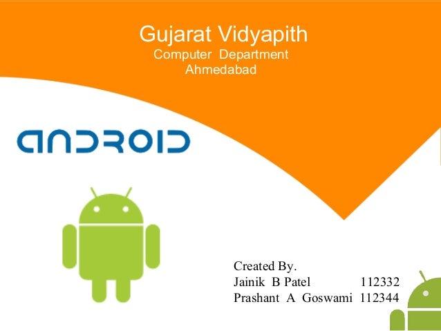 Created By. Jainik B Patel 112332 Prashant A Goswami 112344 Gujarat Vidyapith Computer Department Ahmedabad