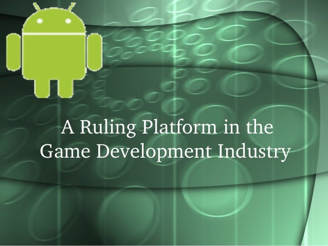 A Ruling Platform in the  Game Development Industry