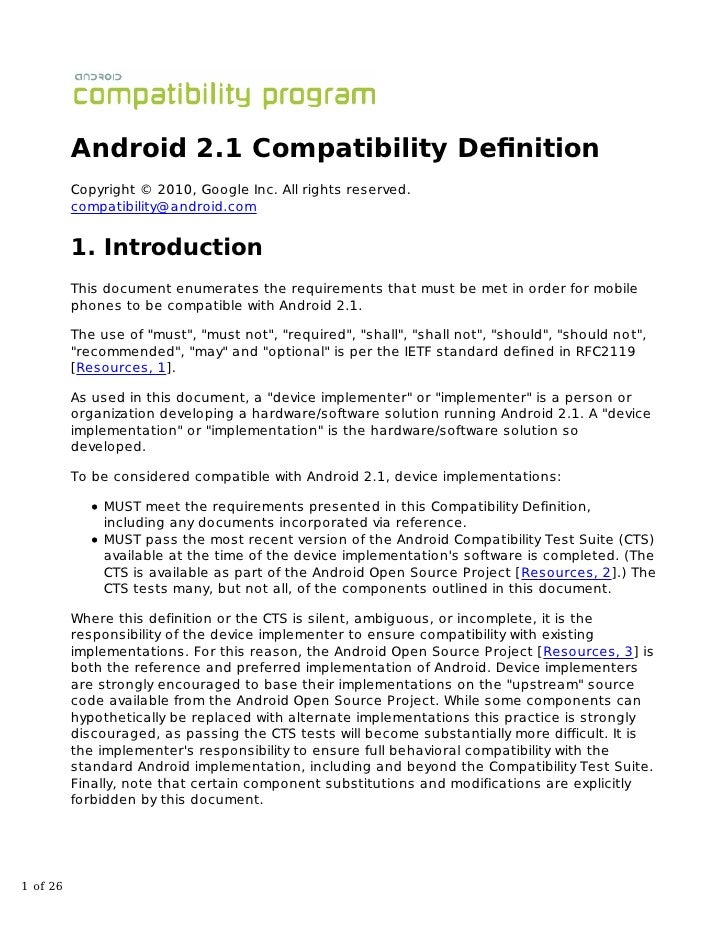 Android 2.1 Compatibility Definition          Copyright © 2010, Google Inc. All rights reserved.          compatibility@and...
