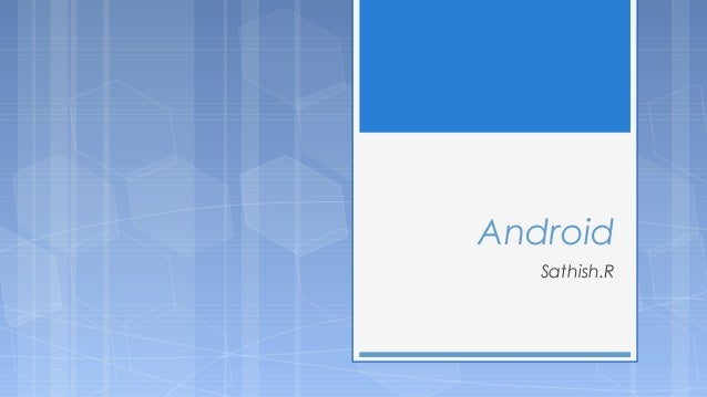 Android Sathish.R