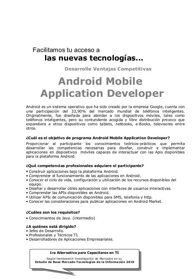 Facilitamos tu acceso a  las nuevas tecnologías... Desarrolle Ventajas Competitivas  Android Mobile Application Developer ...