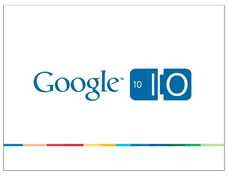 View live notes and ask questions about this session    on Google Wave:    View live notes and ask    questions about this...