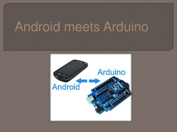 Android meets Arduino<br />