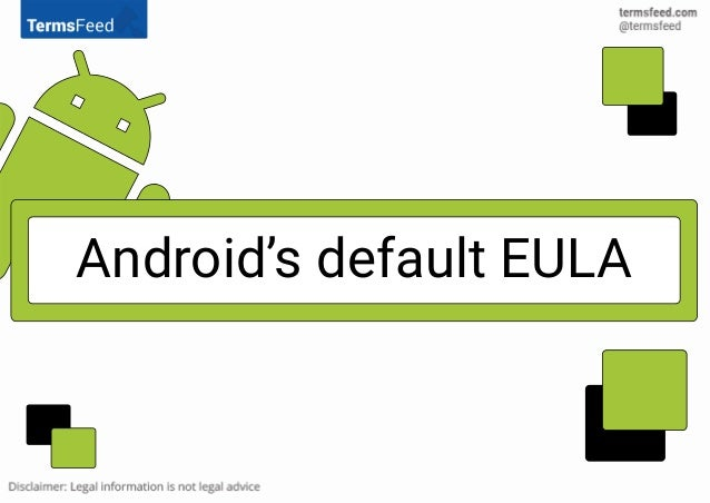 Android's default EULA