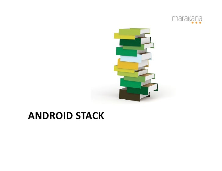 Android Internals Slide 3