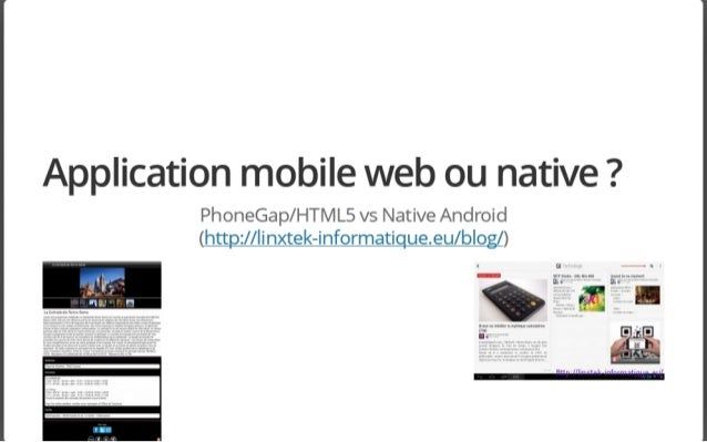 Android smartphones & tablettes : application mobile ou native ?