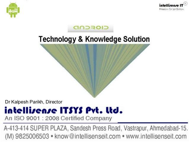 Compiled by intellisense ITsys Pvt LtdDr Kalpesh Parikh, Director