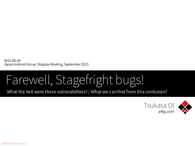 Farewell, Stagefright bugs!