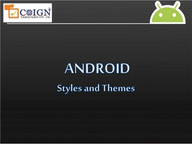 themes and styles