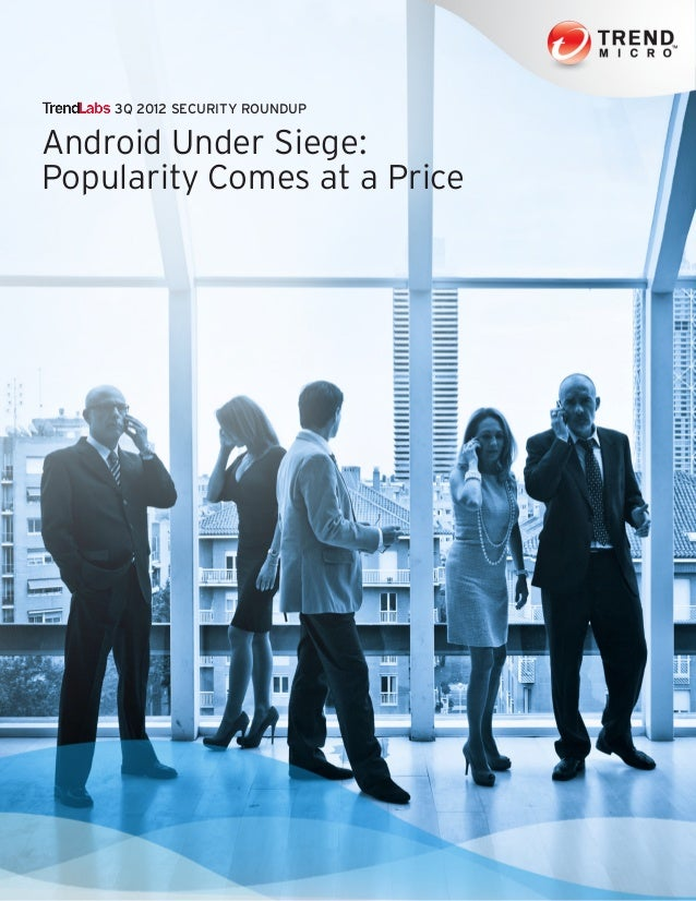 3Q 2012 SECURITY ROUNDUPAndroid Under Siege:Popularity Comes at a Price