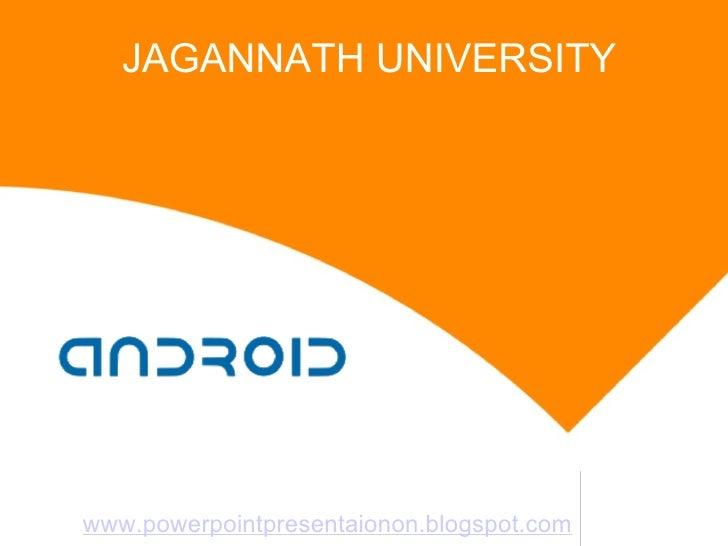 JAGANNATH UNIVERSITYwww.powerpointpresentaionon.blogspot.com