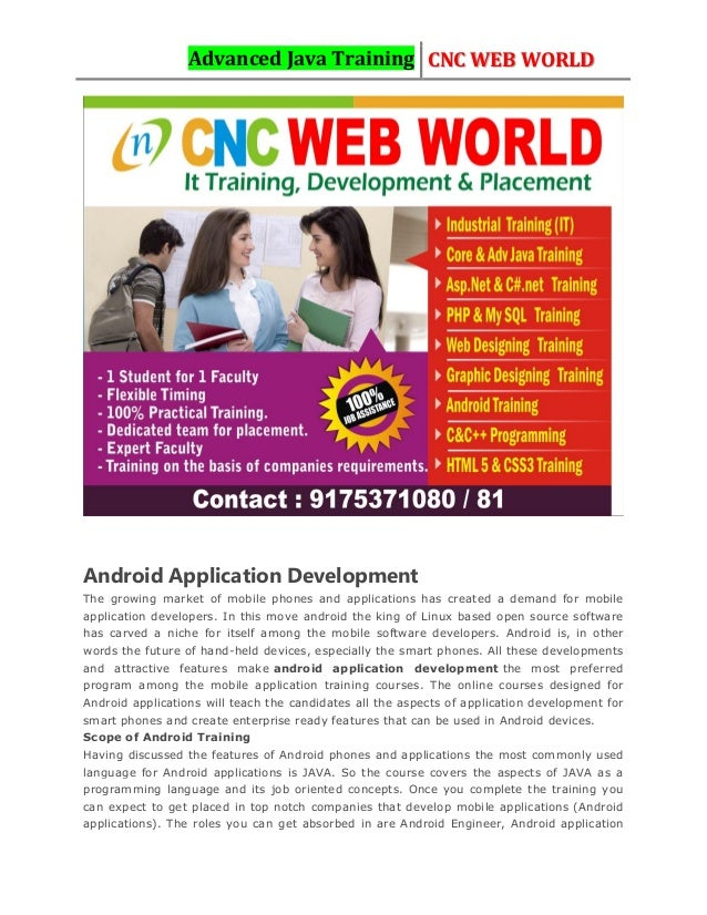 Advanced Java Training CNC WEB WORLD Android Application Development The growing market of mobile phones and applications ...