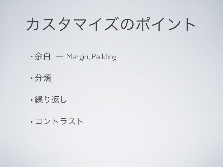 •   Margin, Padding•••