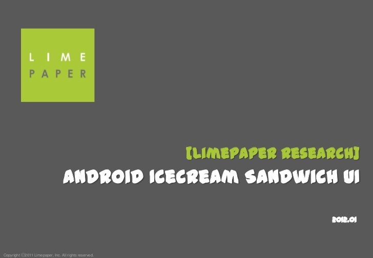 [Limepaper Research]                                  Android Icecream Sandwich UI                                        ...
