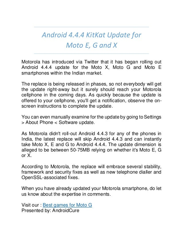 Android 4 4 4 kit kat update for moto e, g and x
