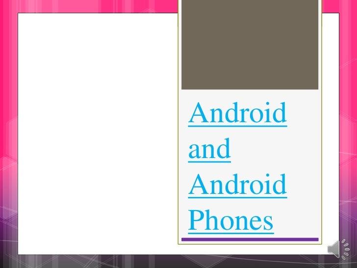 AndroidandAndroidPhones