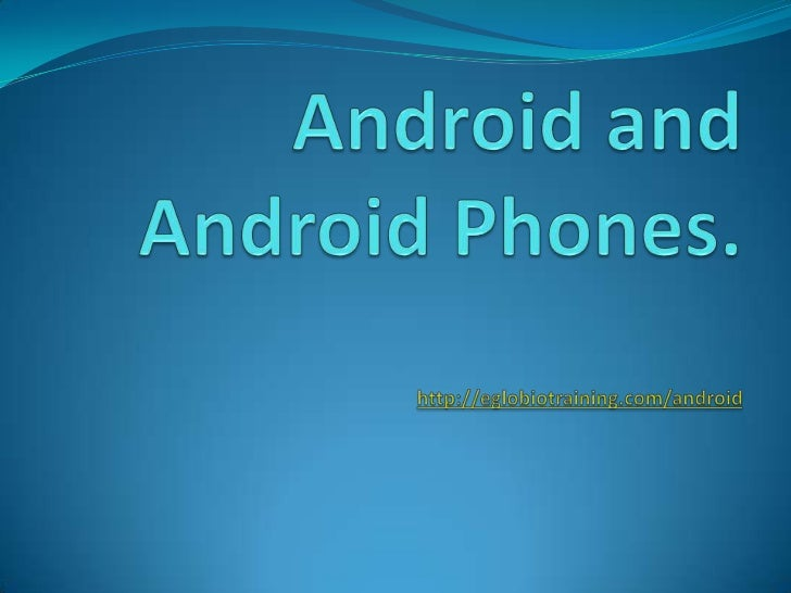 Android is a Linux-based operating system for mobile devices  such as smartphoness and tablet computers,  developed by Go...