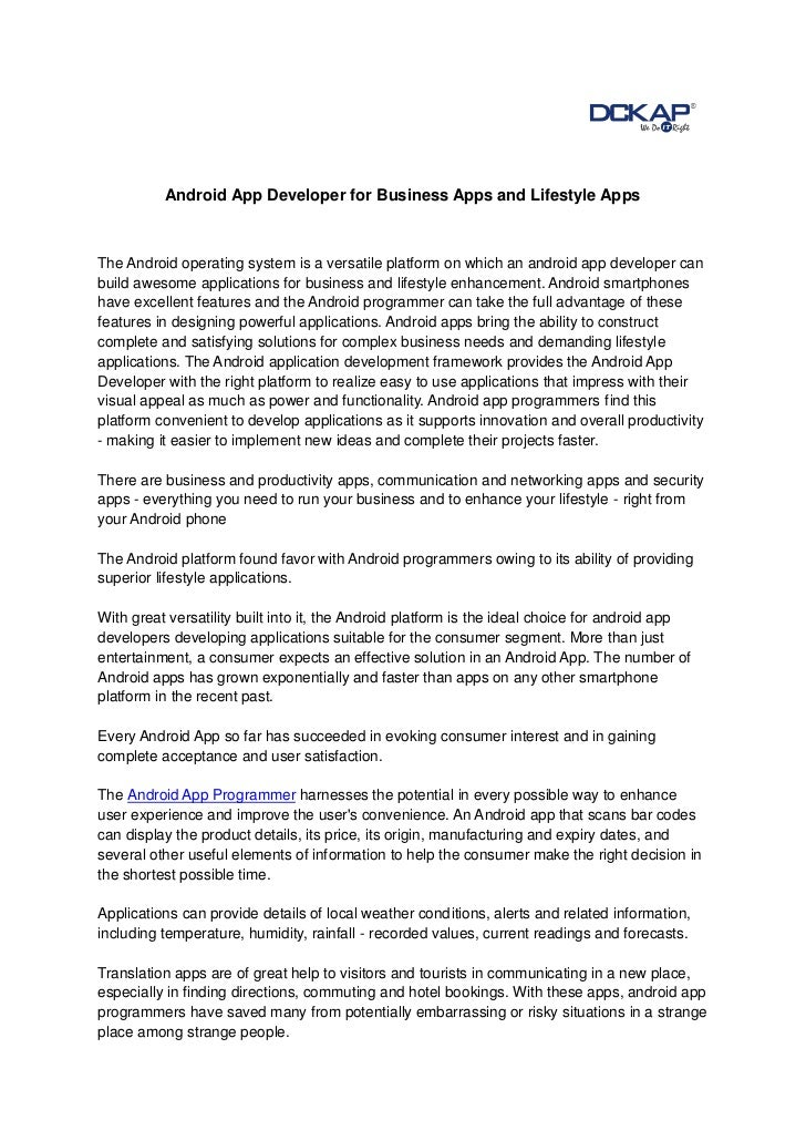 Android App Developer for Business Apps and Lifestyle AppsThe Android operating system is a versatile platform on which an...