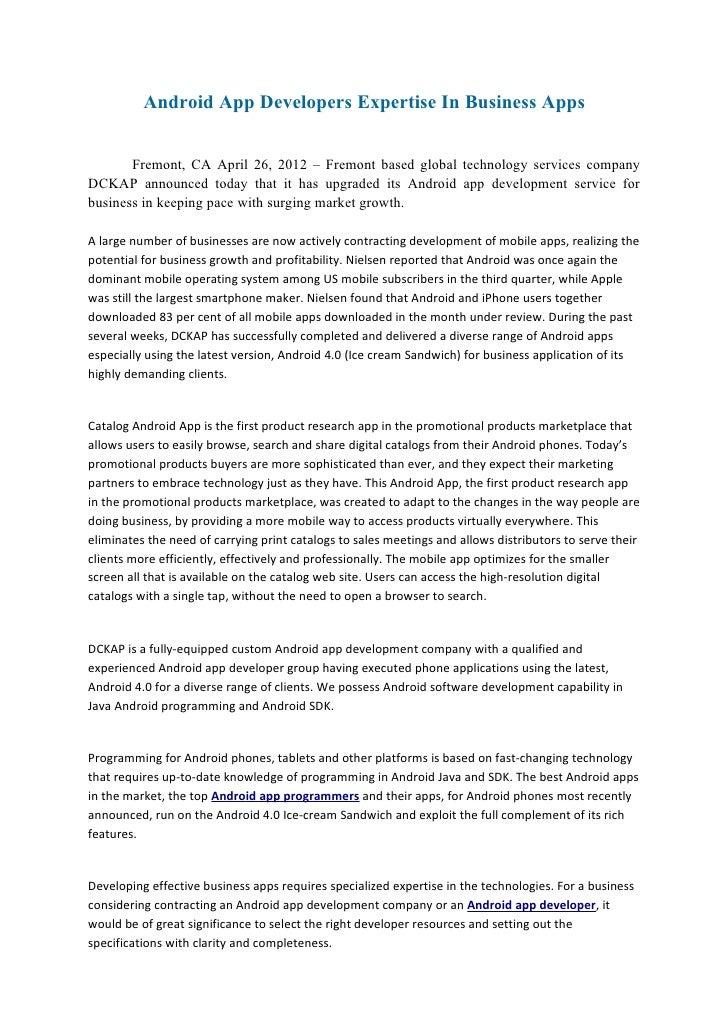 Android App Developers Expertise In Business Apps       Fremont, CA April 26, 2012 – Fremont based global technology servi...