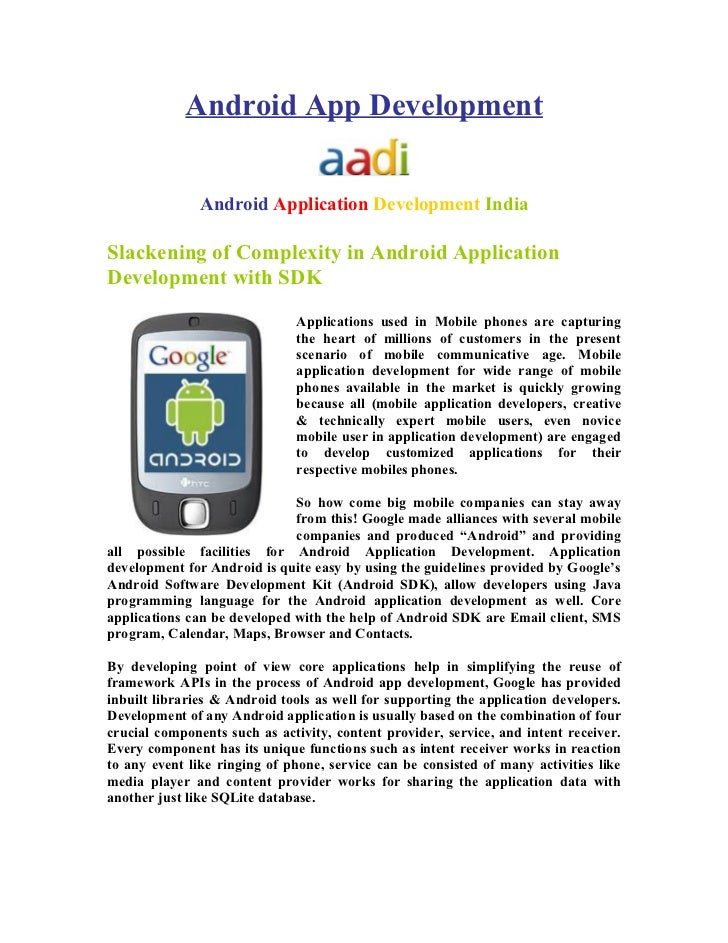 Android App Development               Android Application Development IndiaSlackening of Complexity in Android Application...