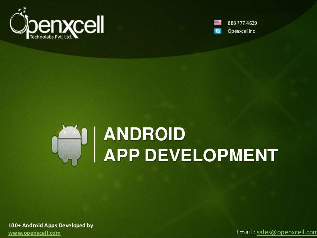 888.777.4629                                           Openxcellinc                                 ANDROID               ...