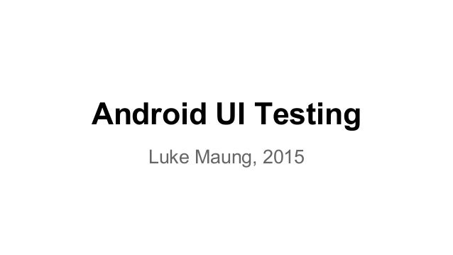 Android UI Testing with Appium