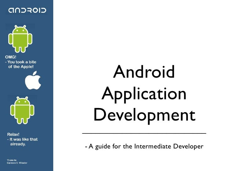 Android    Application   Development ____________________________  - A guide for the Intermediate Developer