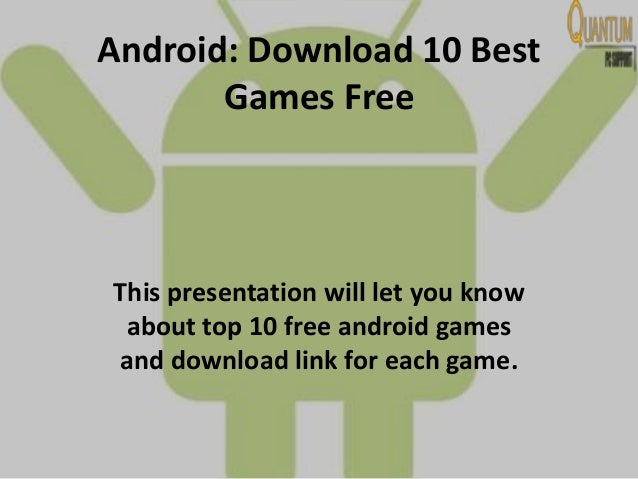 top 10 android games free download