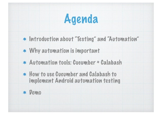 Automation Testing: using Cucumber + Calabash on Android Apps Slide 2
