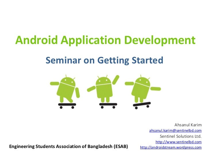 Android Application Development                Seminar on Getting Started                                                 ...