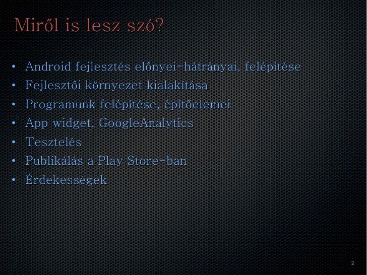 Android fejlesztés Slide 2