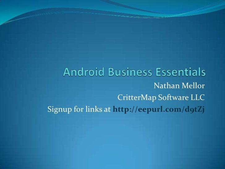 Nathan Mellor                     CritterMap Software LLCSignup for links at http://eepurl.com/d9tZj