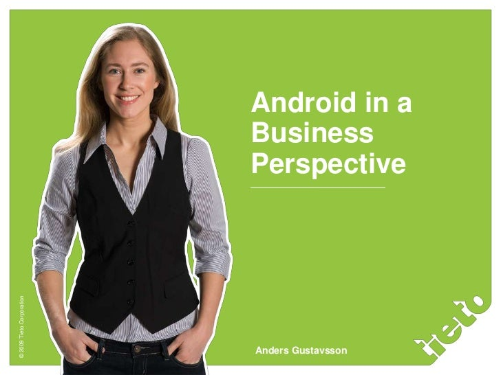 Android in a Business Perspective<br />Anders Gustavsson<br />