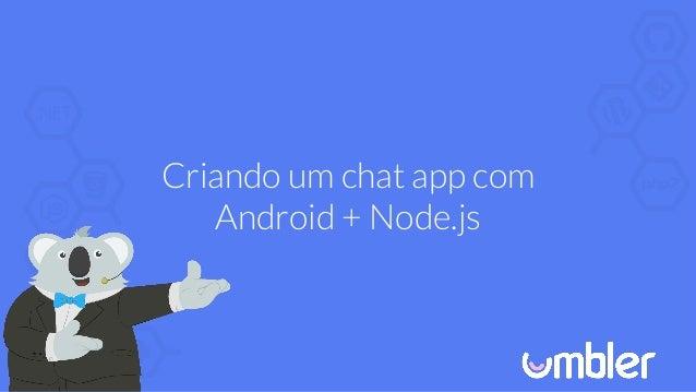 Android chat app com Node js