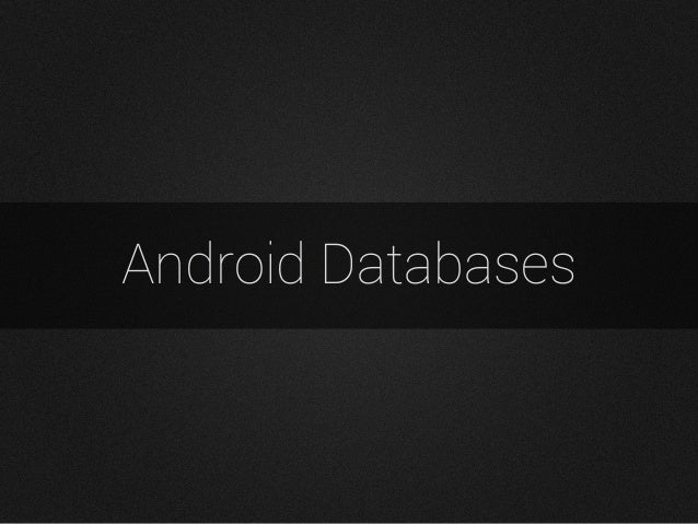 Android Databases